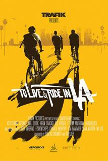 Image of To Live & Ride in L.A.