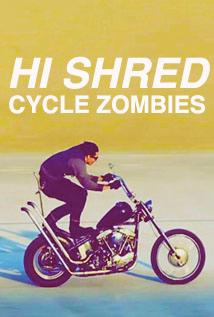Image of Hi Shred - Cycle Zombies