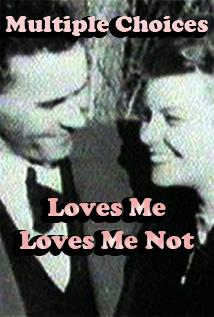 Image of Multiple Choices - Loves Me Loves Me Not