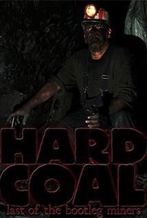 Image of Hard Coal: Last of the Bootleg Miners