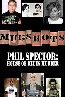 Image of Season 1 Episode 13 Phil Spector: House of Blues Murder