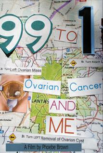 Image of 99 to 1: Ovarian Cancer and Me