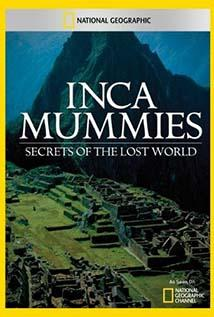 Image of Inca Mummies: Secrets of the Lost World