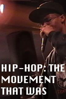 Image of Hip Hop: The Movement That Was