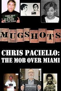 Image of Season 1 Episode 14 Chris Paciello: The Mob Over Miami