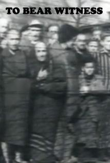 Image of To Bear Witness - A Living Testimonial of the Holocaust