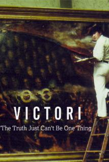 Image of Victori: The Truth Just Can't Be One Thing