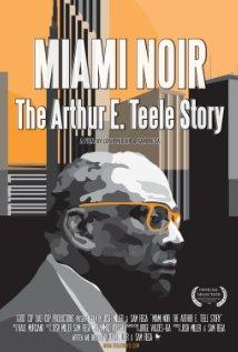Image of Miami Noir: The Arthur E. Teele Story