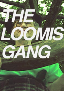 Image of The Loomis Gang