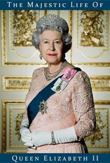 Image of The Majestic Life of Queen Elizabeth II