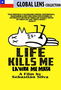 Image of Life Kills Me (La Vida Me Mata)