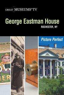 Image of George Eastman House: Picture Perfect