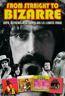 Image of From Straight to Bizarre: Zappa, Beefheart, Alice Cooper and LA's Lunatic Fringe