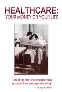 Image of Healthcare: Your Money or Your Life