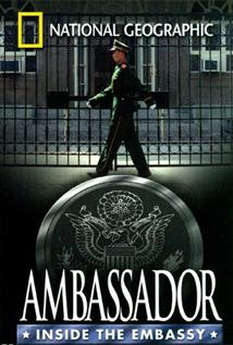 Image of Ambassador: Inside the Embassy