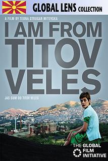 Image of I Am From Titov Veles (Jas Sum Od Titov Veles)