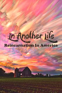 Image of In Another Life: Reincarnation In America