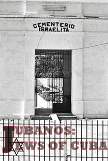 Image of Jubanos: The Jews of Cuba