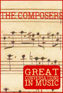 Image of Great Conversations in Music: The Composers