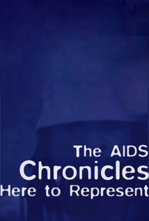 Image of The AIDS Chronicles: Here to Represent