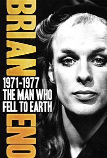 Image of Brian Eno: The Man Who Fell to Earth 1971–1977