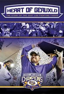 Image of Heart Of Geauxld: The Story Of The 2007 LSU Fighting Tigers