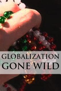 Image of Globalization Gone Wild