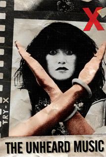 Image of X: The Unheard Music