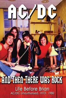 Image of AC/DC - And Then There Was Rock: Life Before Brian