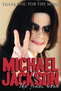 Image of Michael Jackson: Thank You for the Music, The Final Word