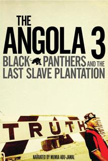 Image of Angola 3: Black Panthers And The Last Slave Plantation