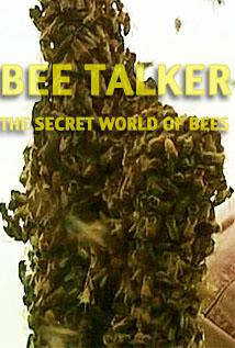 Image of Season 1 Episode 1 Bee Talker: The Secret World of Bees