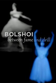 Image of Bolshoi: Between Fame & Drill