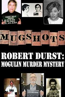 Image of Season 1 Episode 15 Robert Durst: Mogulin Murder Mystery