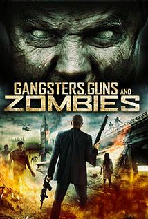 Image of Gangsters, Guns and Zombies