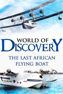 Image of Season 1 Episode 17 The Last African Flying Boat