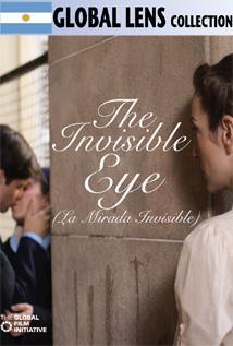 Image of The Invisible Eye (La Mirada Invisible)