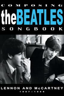 Image of Composing the Beatles Songbook: Lennon and McCartney 1957–1965