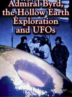 Image of Admiral Byrd, the Hollow Earth Exploration and UFOs