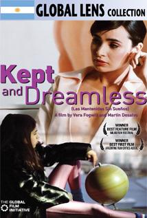 Image of Kept and Dreamless (Las Mantenidas Sin Sueos)