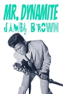 Image of James Brown - Mr. Dynamite Unauthorized
