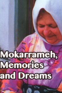 Image of Mokarrameh, Memories and Dreams
