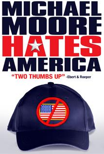 Image of Michael Moore Hates America