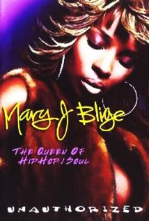 Image of Mary J. Blige - Queen of Hip Hop Soul