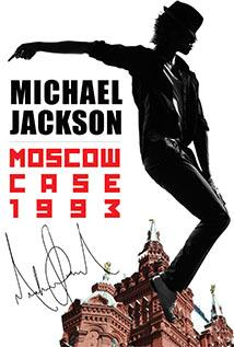 Image of Moscow Case 1993: When The King of Pop Met the Soviets