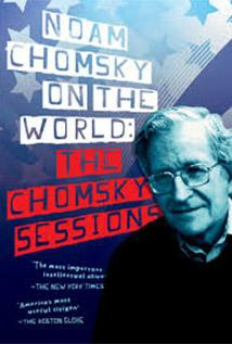 Image of Noam Chomsky on the World: The Chomsky Sessions