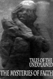 Image of Tales of the Unexplained: The Mysteries of Faith