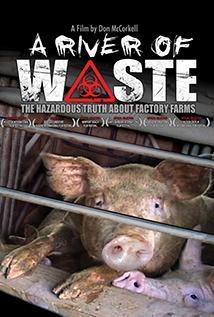 Image of A River of Waste: The Hazardous Truth About Factory Farms