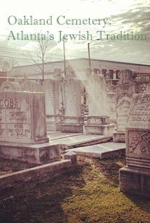 Image of Oakland Cemetery: Atlanta's Jewish Tradition