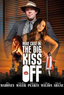 Image of Mike Case In The Big Kiss Off
